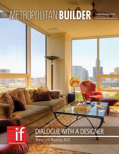 Metropolitan Builder - Dialogue with a Designer - Dialogue with a Designer - Mary Lynn Mabray