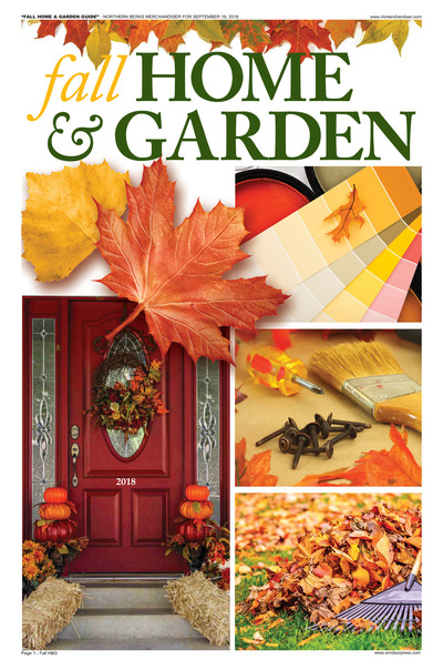 Northern Berks Merchandiser - Fall Home & Garden Guide - 2018