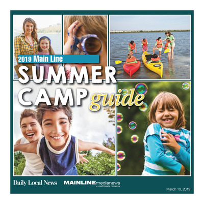 Mainline Media News Special Sections - 2019 Summer Camp Guide