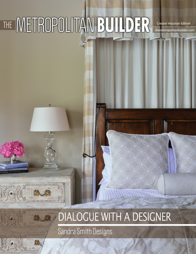 Metropolitan Builder - Dialogue with a Designer - Sandra Smith Designs