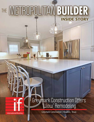 Metropolitan Builder - Inside Showcase - Inside Showcase - Greymark Construction