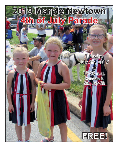 Delaware County News Network - Special Sections - 2019 Marple Newtown July Fourth Program