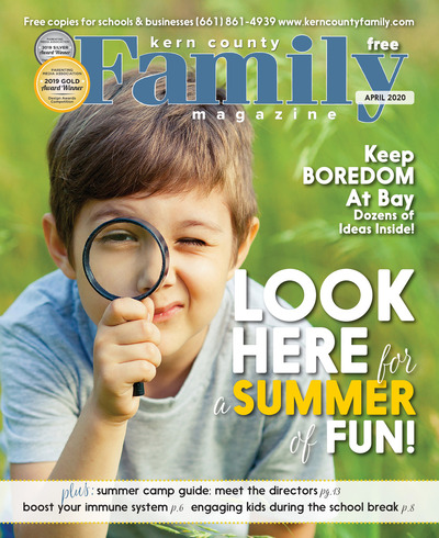 Kern County Family Magazine - April 2020