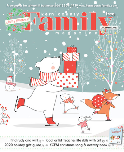 Kern County Family Magazine - December 2020