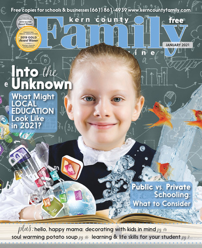 Kern County Family Magazine - January 2021