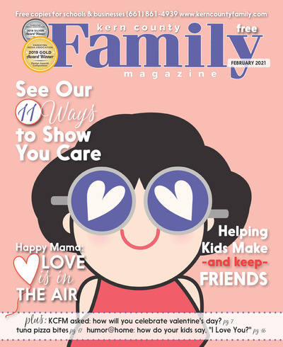 Kern County Family Magazine - February 2021