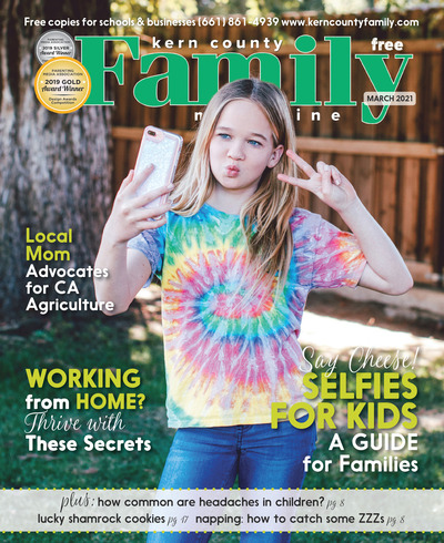 Kern County Family Magazine - March 2021