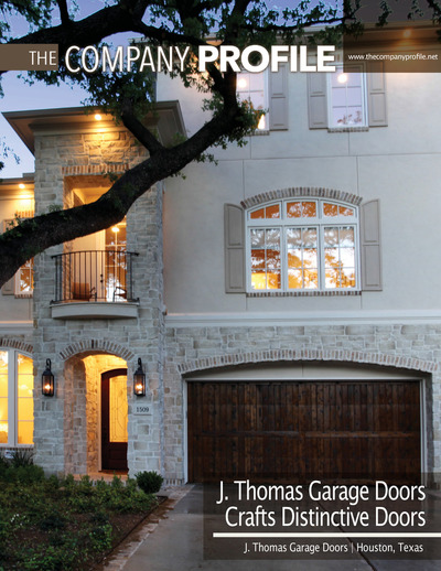 The Company Profile - The Company Profile - J. Thomas Garage Doors