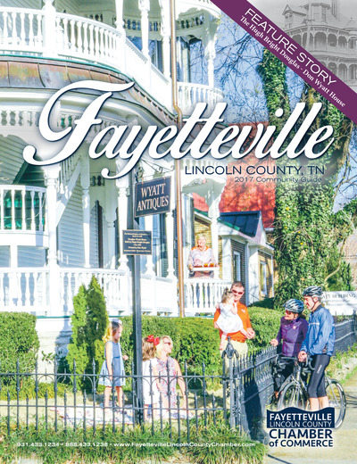 Fayetteville Lincoln County Chamber of Commerce Magazine - 2017 Community Guide