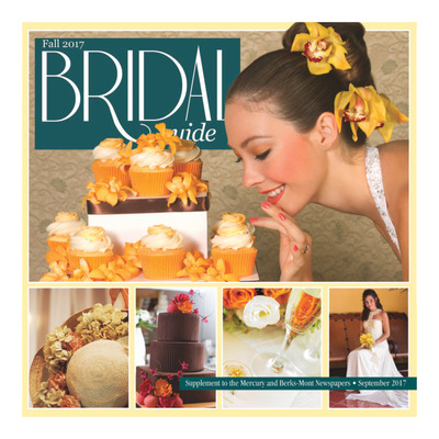 Pottstown Mercury - Special Sections - 2017 Bridal Guide