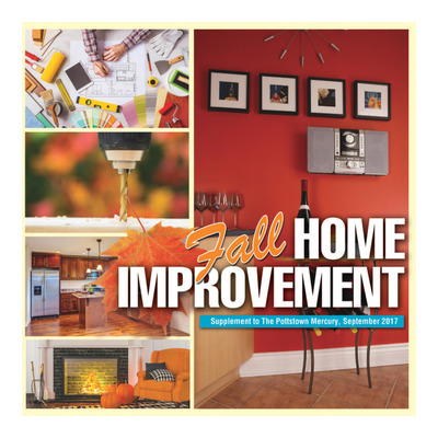 Pottstown Mercury - Special Sections - Fall Home Improvement