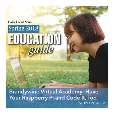 Daily Local - Special Sections - Spring Education Guide